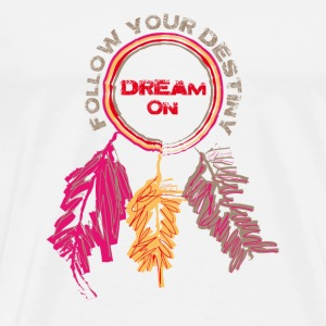 Follow your destiny - T-shirt Premium Homme