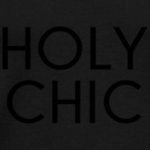 Holy Chic Funny Quote Caps & Hats - Men's Premium T-Shirt