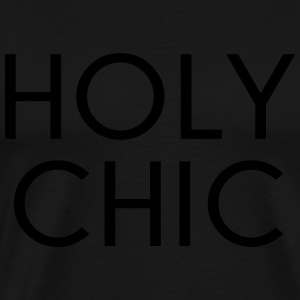 Holy Chic Funny Quote  Aprons - Men's Premium T-Shirt