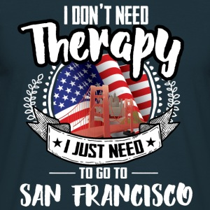 Therapy San Francisco Hoodies & Sweatshirts - Men's T-Shirt