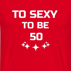 to sexy to be 50 Pullover & Hoodies - Männer T-Shirt