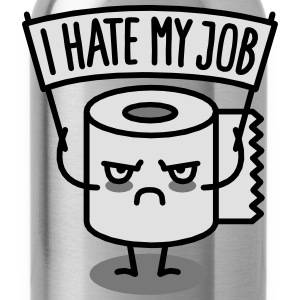 I hate my job - Toilet paper Koszulki - Bidon
