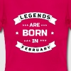 legends are born february T-Shirts - Frauen T-Shirt