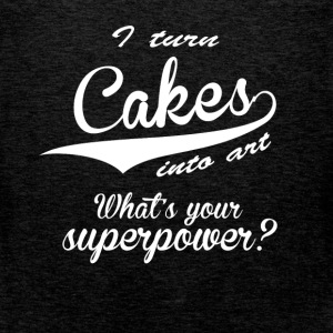 I turn cakes into art. What's your superpower? - Men's Premium Tank Top