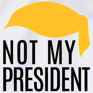 not my president T-Shirts - Turnbeutel