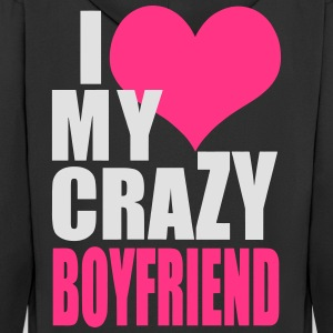 I Love My Crazy Boyfriend T-Shirts - Men's Premium Hooded Jacket