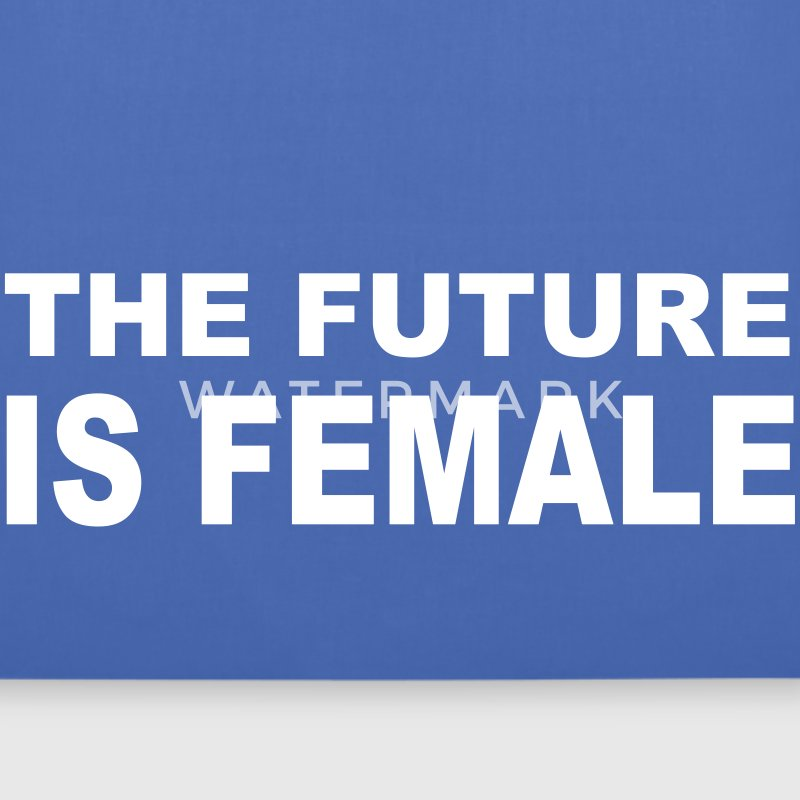 the future is female - Stoffbeutel