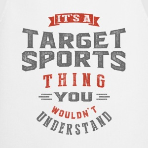 It's a Target Sports Thing | T-shirt - Cooking Apron