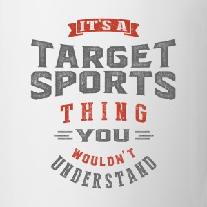 It's a Target Sports Thing | T-shirt - Mug