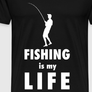Fishing is my life - Männer Premium T-Shirt