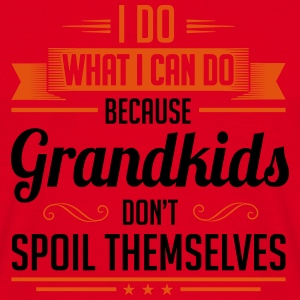 Grandma: my grandkinds don't spoil themselves Mugs & Drinkware - Men's T-Shirt