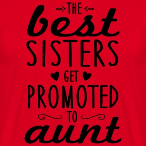 the best sisters get promoted to aunt Krus & tilbehør - Herre-T-shirt