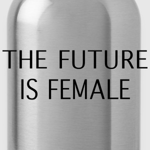 the future is female - Trinkflasche