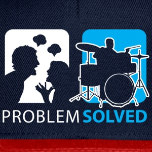 Problem Solved Drum T-Shirts - Snapback Cap