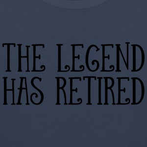 The Legend Has Retired T-Shirts - Men's Premium Tank Top