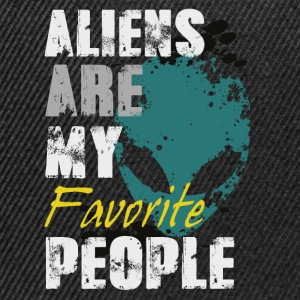 Aliens are my favorite T-Shirts - Snapback Cap