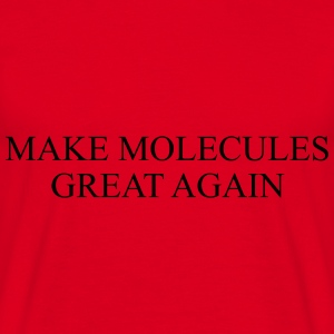MAKE MOLECULE GREAT AGAIN Pullover & Hoodies - Männer T-Shirt