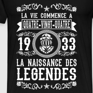 1933 - 84 ans - Légendes - 2017 Hoodies & Sweatshirts - Men's Premium T-Shirt