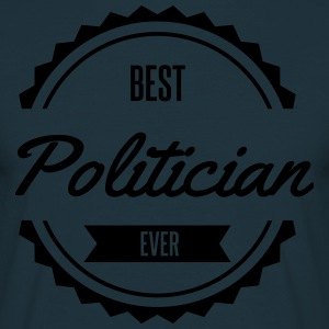 best politician Politiker politique Tabliers - T-shirt Homme