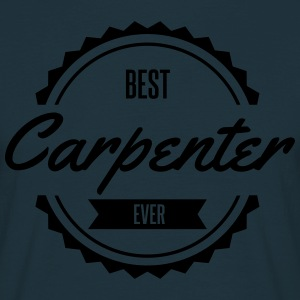 best carpenter Tischler charpentier Tabliers - T-shirt Homme