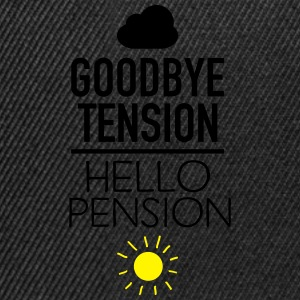 Goodbye Tension - Hello Pension T-Shirts - Snapback Cap