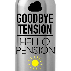 Goodbye Tension - Hello Pension T-Shirts - Water Bottle