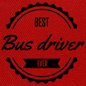 best bus driver chauffeur conducteur Busfahrer Tee shirts - Casquette snapback