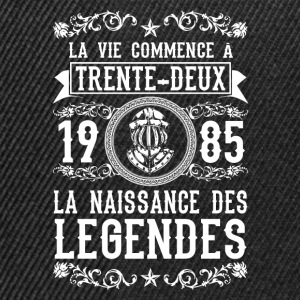 1985 - 32 ans - Légendes - 2017 Tee shirts - Casquette snapback