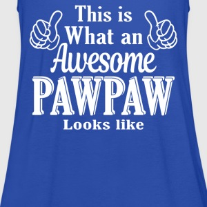This is what an awesome PawPaw looks like  - Women's Tank Top by Bella