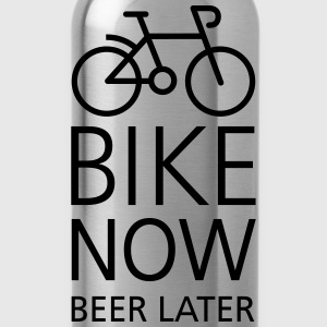 Bike now beer later Magliette - Borraccia