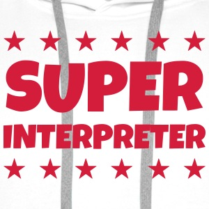 Interpreter Dolmetscher Translation Interprète T-Shirts - Men's Premium Hoodie