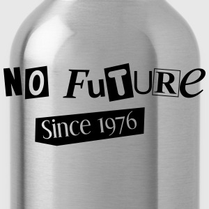 No Future - Since 1976 - Trinkflasche