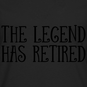 The Legend Has Retired T-Shirts - Men's Premium Longsleeve Shirt