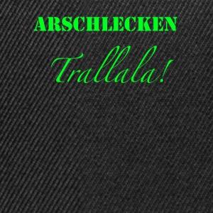 Arschlecken Tralala
