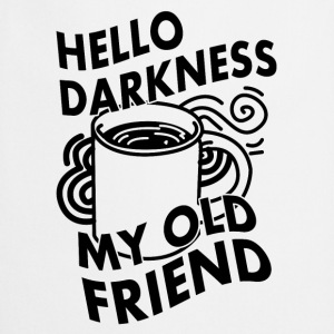 HELLO DARKNESS MY OLD FRIEND (KAFFEE) T-shirts - Förkläde