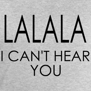 LALALA i can't hear you T-shirts - Sweatshirt herr från Stanley & Stella