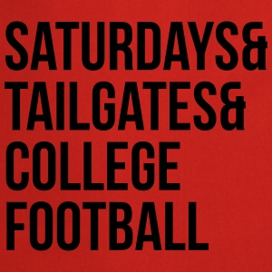 Saturdays & tailgates & college football Tee shirts - Tablier de cuisine