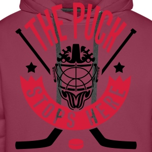 The Puck Stops Here (Ice Hockey) Shirts - Men's Premium Hoodie