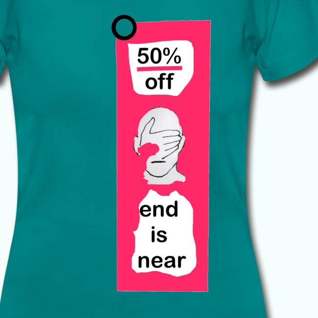 end is near  T-Shirts