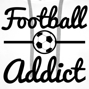 Football Addict, soccer  T-Shirts - Men's Premium Hoodie