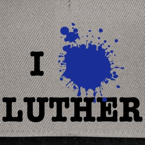 I Love Luther (Martin Luther) T-shirts - Snapbackkeps