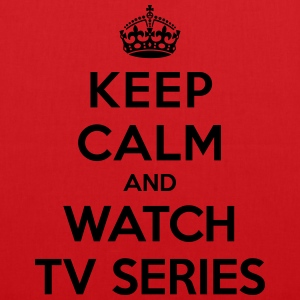 Keep calm and watch tv series T-shirts - Mulepose