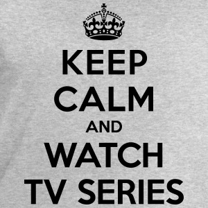 Keep calm and watch tv series T-Shirts - Men's Sweatshirt by Stanley & Stella