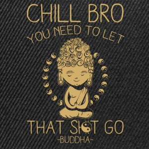 Chill Bro Tee shirts - Casquette snapback