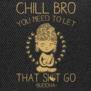 Chill Bro Long Sleeve Shirts - Snapback Cap
