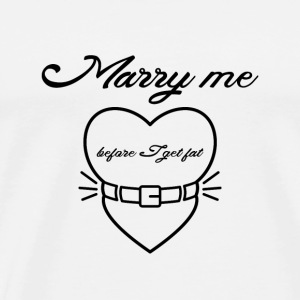 Marry me before I get fat Manga larga - Camiseta premium hombre