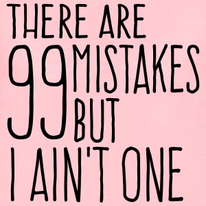 99 Mistakes - Frauen Premium T-Shirt