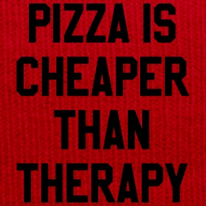 Pizza Is Cheaper Than Therapy T-Shirts - Winter Hat
