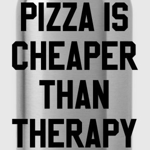 Pizza Is Cheaper Than Therapy T-Shirts - Water Bottle