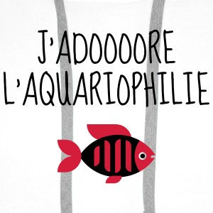 aquariophilie / aquariophile / poisson / aquarium Tee shirts - Sweat-shirt à capuche Premium pour hommes